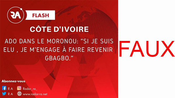 Faux! Le Président Alassane Ouattara n'a pas indiqué faire revenir Laurent Gbagbo, une fois élu.