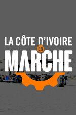 LA COTE D'IVOIRE EN MARCHE
