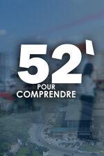 52 MN POUR COMPRENDRE