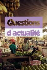 QUESTIONS D'ACTUALITE
